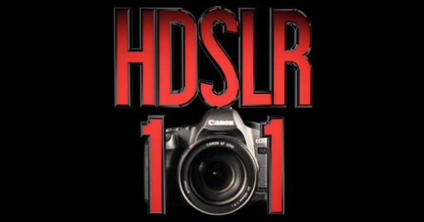 HDSLR 101 #1: Intro to shooting video on a DSLR