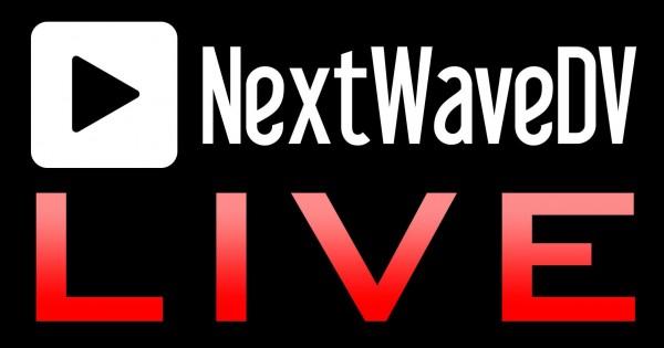NextWaveDV LIVE: Tues. 8/16/11, 7PM CST