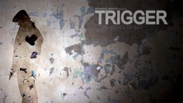 Analyze the Frame: TRIGGER