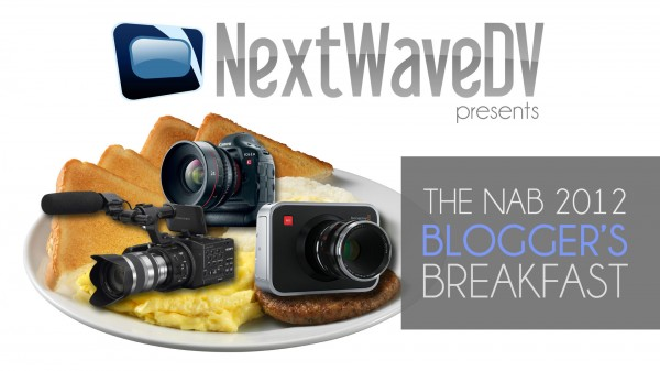 NAB 2012: Blogger's Breakfast