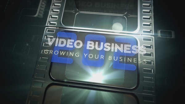 Video Business 202: Growing Your Business