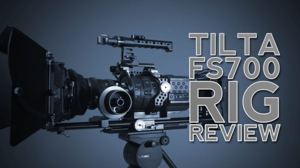 Gear Review: Tilta FS700 Rig, Matte Box, Follow Focus & Battery Plate